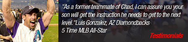 As a former teammate of Chad Moellers, I can assure you your son will get the instruction he needs to get to the next level - Luis Gonzalez